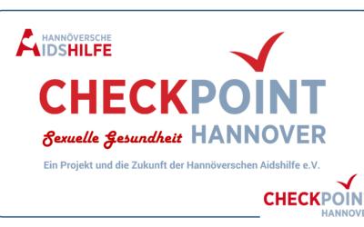 """Hannöversche Aidshilfe e.V. plant Erweiterung des """"CheckPoint Sexuelle Gesundheit Hannover"""" um ein Gesundheitszentrum mit Infocafé"""